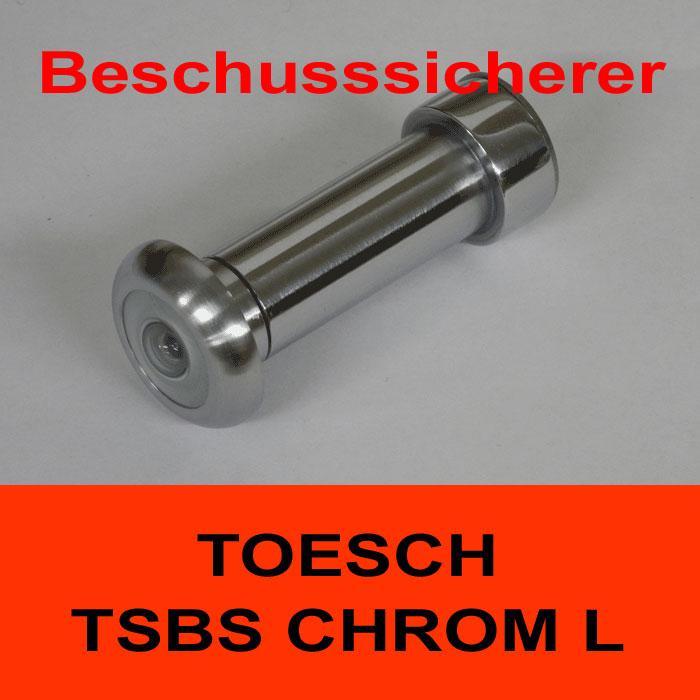 TÖSCH TSBS-CHROM L Türspion beschusssicherer