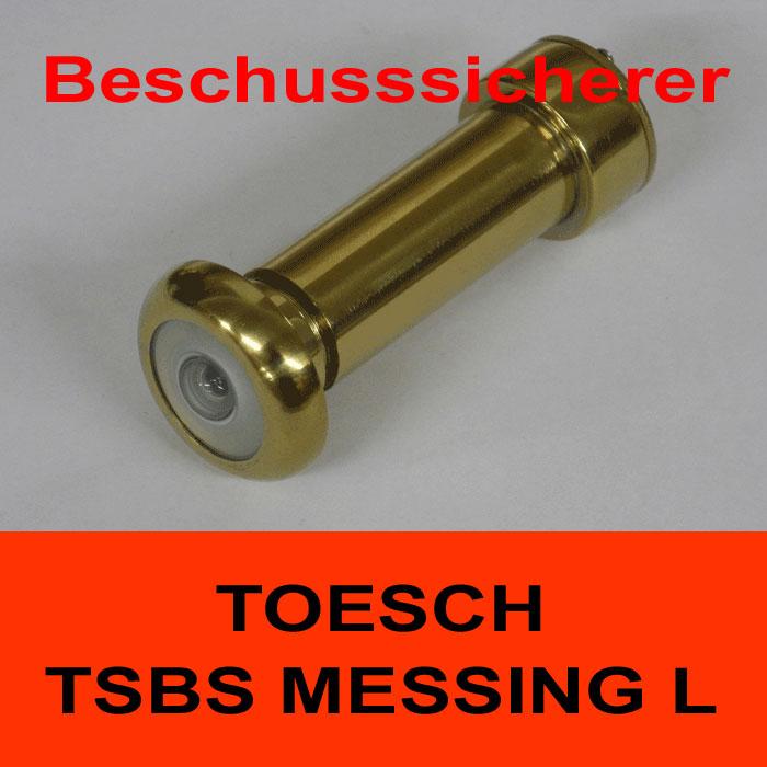 TÖSCH TSBS-MESSING L Türspion beschusssicherer