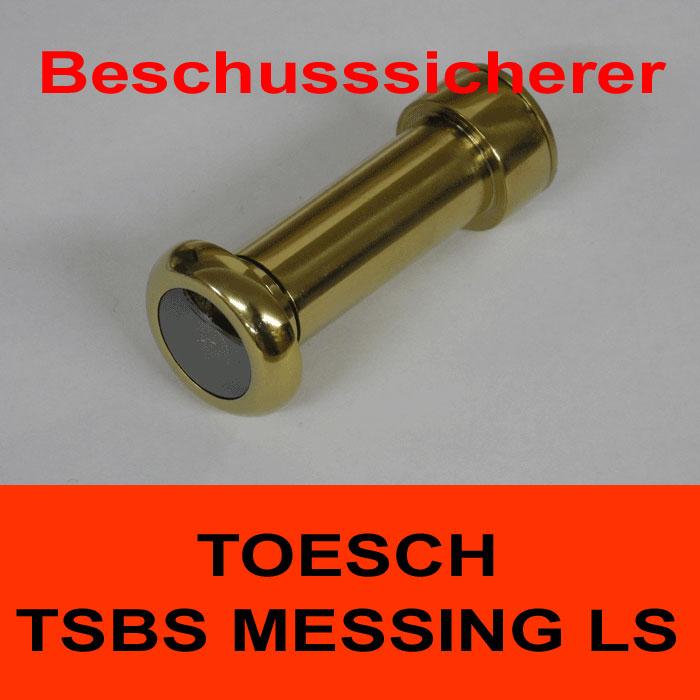 TÖSCH TSBS-MESSING L S Türspion beschusssicherer, verspiegelt