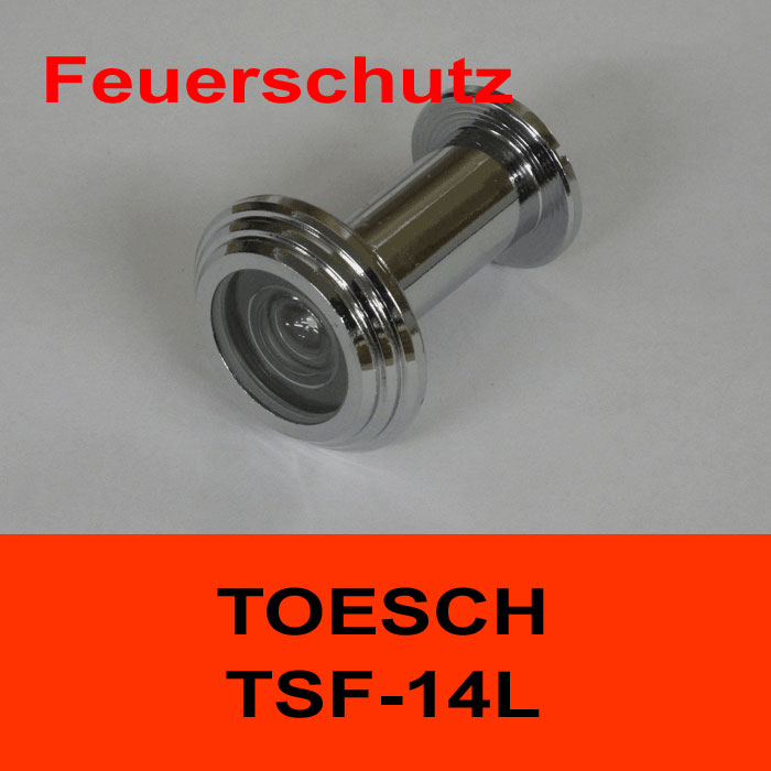 TÖSCH TSF-14L Türspion für Feuerschutztüre